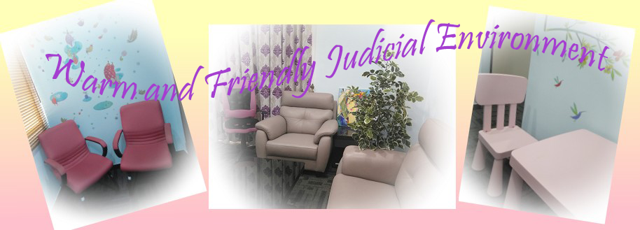 Warm and Friendly Judicial Environment(open new window)